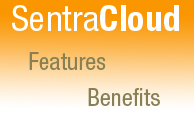 SentraCloud Features and Benefits